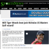 "No, Tiger will not break the major or Masters record of Jack ""Nicholas"""